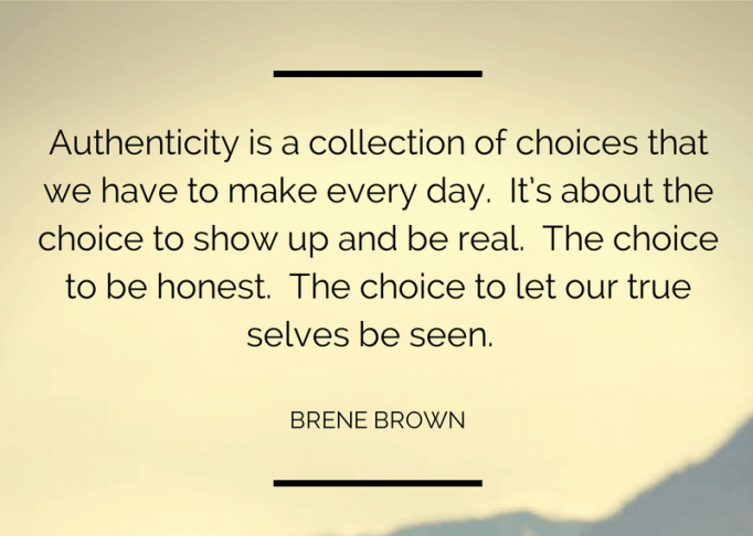 authenticity, brene brown, coaching